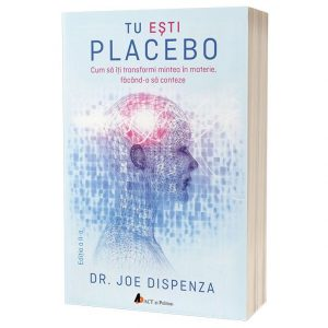 tu-esti-placebo-joe-dispenza